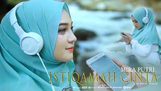 Download lagu Mira Putri Istiqamah Cinta Mp3