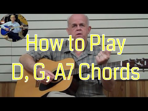 Lesson #7 – Chord Families D-G-A7 - How To Play On Guitar - Best Beginner Guitar Lessons