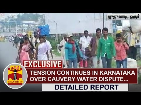 Tension-Continues-in-Karnataka-over-Cauvery-Water-Dispute-Detailed-Report-Thanthi-TV