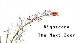 Nightcore - The Next Door