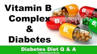 Is Vitamin B Complex Good For Diabetes?