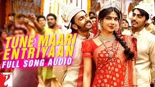 Tune Maari Entriyaan - Full Song Audio | Gunday | Bappi Lahiri | Neeti Mohan | KK | Vishal Dadlani