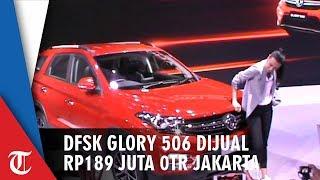 DFSK Glory 560 Dijual Rp189 Juta On The Road Jakarta di IIMS 2019