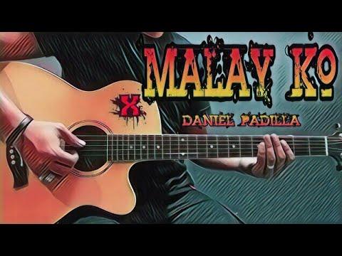 Malay Ko Daniel Padilla Guitar Chordsthe Hows Of Us Ost Ed