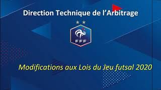 FUTSAL - Modifications des lois du jeu futsal - saison 2020/2021