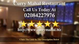 preview picture of video 'Curry Mahal Restaurant Harrow | Superb Five Star Review by Ray L.'