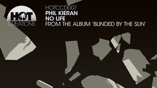Phil Kieran -  No Life