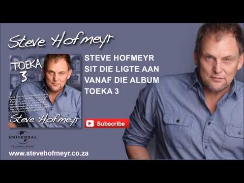 STEVE HOFMEYR – Sit Die Ligte Aan
