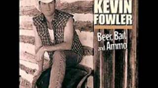 Kevin Fowler   Beer, Bait & Ammo