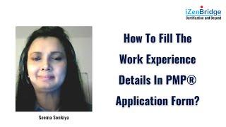 How to fill Experience Details in Project Management Professional (PMP)® Application?