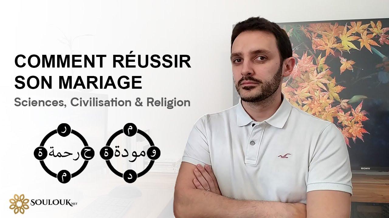 Comment réussir son mariage - Sciences, Civilisation & Religion