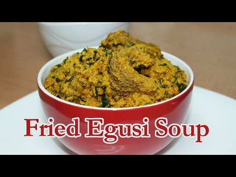 Egusi Soup (Fried Method) | All Nigerian Recipes
