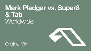 Mark Pledger vs. Super8 & Tab - Worldwide