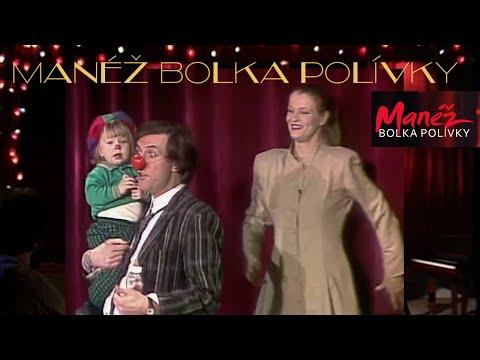 Manéž Bolka Polívky 5. ❖ Manéž z roku 1991