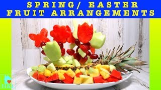 How To Make SPRING/EASTER FRUIT ARRANGEMENTS    Health And Lifestyle