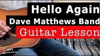 Dave Matthews Hello Again Guitar Lesson, Chords, and Tutorial
