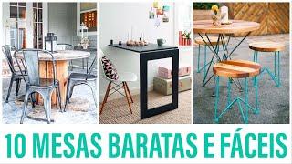 10 MESAS BARATAS E FÁCEIS De Fazer