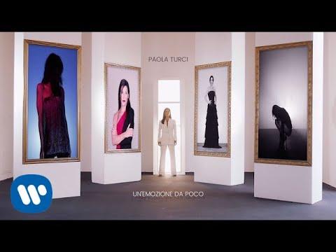 , title : 'Paola Turci - Un'Emozione Da Poco (Official Video)'