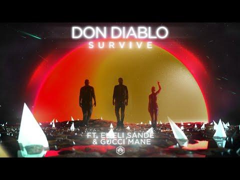 (Download) Don Diablo Ft. Emeli Sandé & Gucci Mane - SURVIVE