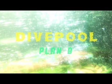 Divepool - Plan B