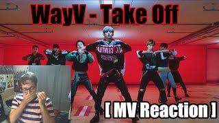 [MV Reaction] WayV(威神V)   Take Off(无翼而飞) Performance Vers.