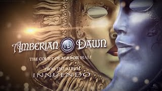 AMBERIAN DAWN - The Court Of Mirror Hall (Official Lyric Video) | Napalm Records