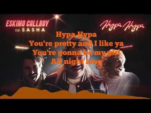 Eskimo Callboy feat. Sasha - Hypa Hypa (Lyrics)