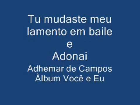 Música Adonai/Tu mudaste
