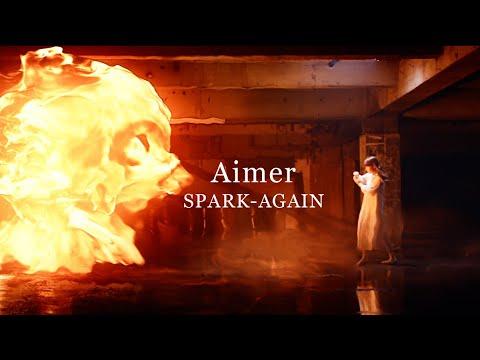 Aimer - SPARK-AGAIN
