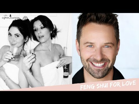 Feng Shui for Love, with Joe Towne - It's Complicated