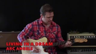 Arc Angels-Living In A Dream-Playthrough