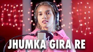 Jhumka Gira Re Bareli Ke Bazar Mein   Cover By   - YouTube