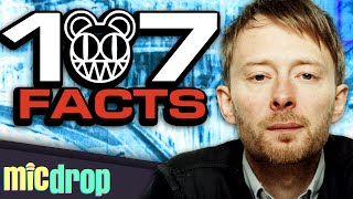 107 Radiohead Music Facts YOU Should Know (Ep. #24)   MicDrop