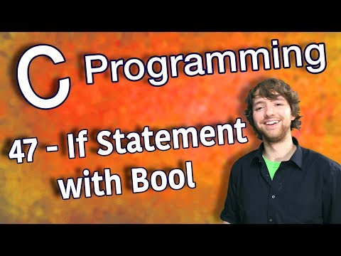 C Programming Tutorial 47 – How to Write If Statement with Bool