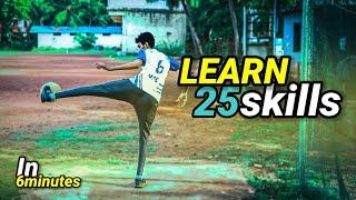 Learn 25 skills in 6 minutes|football skills malayalam |mallu freestylers