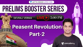 Peasent Revolution (Part-2) | Prelims Booster Series | UPSC CSE 2021 | Devraj Verma