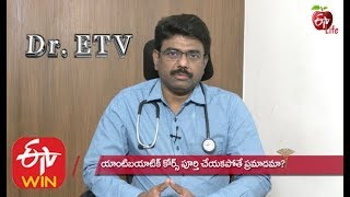 Viral Fever - Antibiotics | Dr ETV | 19th November 2019 | ETV Life