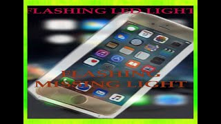 FLASHING LED LIGHT - HOW TO SET FLASHING LIGHT YOUR IPHONE