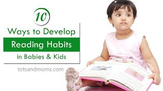 10 Ways to Develop READING HABIT in Babies & Kids
