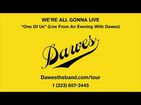 Dawes One Of Us Live From An Evening With Dawes Chords