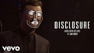 Disclosure   Latch (Vevo LIFT Live) Ft. Sam Smith