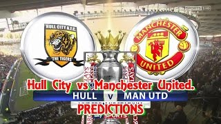 HULL CITY V MANCHESTER UNITED PREDICTIONS  PREMIER LEAGUE FIFA16