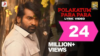 Podra vediya and blast your speakers with #PolakatumParaPara! The #Anirudh local- folk beats filled in with the quintessential Santhosh Narayanan vocals! Get ready to witness the #Master piece with #Thalapathy and #VijaySethupathi!  Watch the official Tamil lyric video here!  Song Title: Polakattum Para Para Album / Movie: Master Composed by Anirudh Ravichander Lyrics – Vishnu Edavan  Vocals - Santhosh Narayanan  Starring  Vijay, Vijay Sethupathi Malavika Mohanan, Arjun Das, Andrea, Shanthanu  Written & Directed by Lokesh Kanagaraj Dop - Sathyan Sooryan Editor - Philomin Raj Producer - Xavier Britto Co-Producers - Lalit Kumar, Jagadish Palanisamy  Acoustic & Bass Guitar - Keba Jeremiah Percussions Performed by – Raju, Lakshmi Kanth Pyare Lal, Kavi Raj Rhythm Conducted by MT Aditya, Ananthakrrishnan Keyboards, Synth and Rhythm Programmed by Anirudh Ravichander Music Advisor - Ananthakrrishnan Creative Consultant - Sajith Satya Recorded at Offbeat Music Ventures, Chennai, Engineer - Aswin George John Albuquerque Records, Chennai, Engineer - Srinivasan M Mixed by Santhosh Narayanan at Future Tense Studios, Albuquerque Records, Chennai  Mastered by Shadab Rayeen at New Edge Studios, Mumbai Assisted by Abhishek Mastered for iTunes by Shadab Rayeen Music Co ordinator - Velavan Music Label - Sony Music Entertainment India Pvt. Ltd.  © 2020 Sony Music Entertainment India Pvt. Ltd.  Subscribe Now: http://bit.ly/SonyMusicSouthVevo Subscribe Now: http://bit.ly/SonyMusicSouthYT Follow us: https://www.instagram.com/sonymusic_south/ Follow us: Twitter: https://twitter.com/SonyMusicSouth Like us: Facebook: https://www.facebook.com/SonyMusicSouth