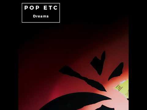 POP ETC - Dreams (Fleetwood Mac Cover)