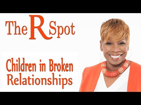Children In Broken Relationships – The R Spot Episode 7