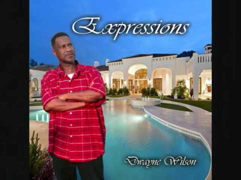 Dwayne Wilson - Expressions