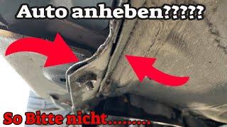 Auto anheben - So bitte nicht!!!