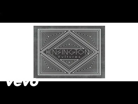 Kensington - It Doesn't Have To Hurt video