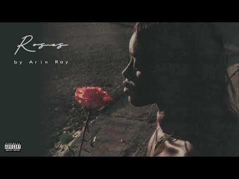 """Arin Ray – """"Roses"""""""