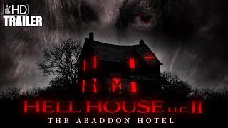 HELL HOUSE LLC II - Official Trailer
